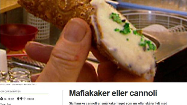 La parola mafia per il cannolo siciliano: la gaffe di una Tv norvegese