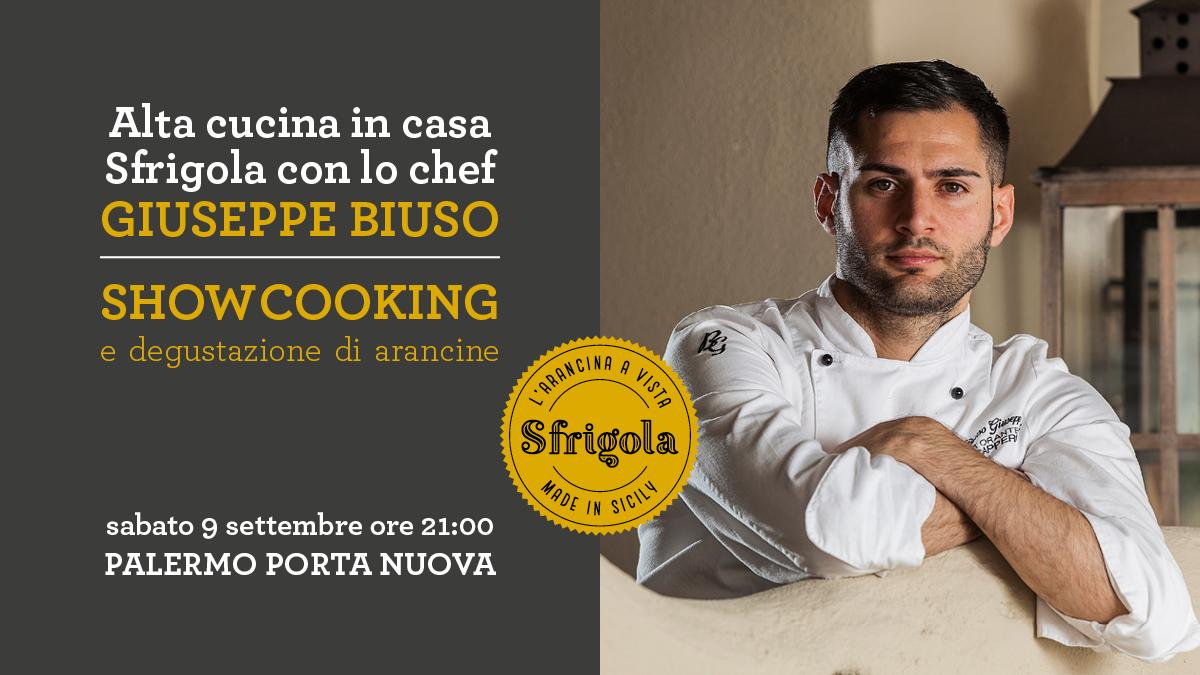 Palermo, a Porta Nuova Sfrigola ospita lo Chef Giuseppe Biuso
